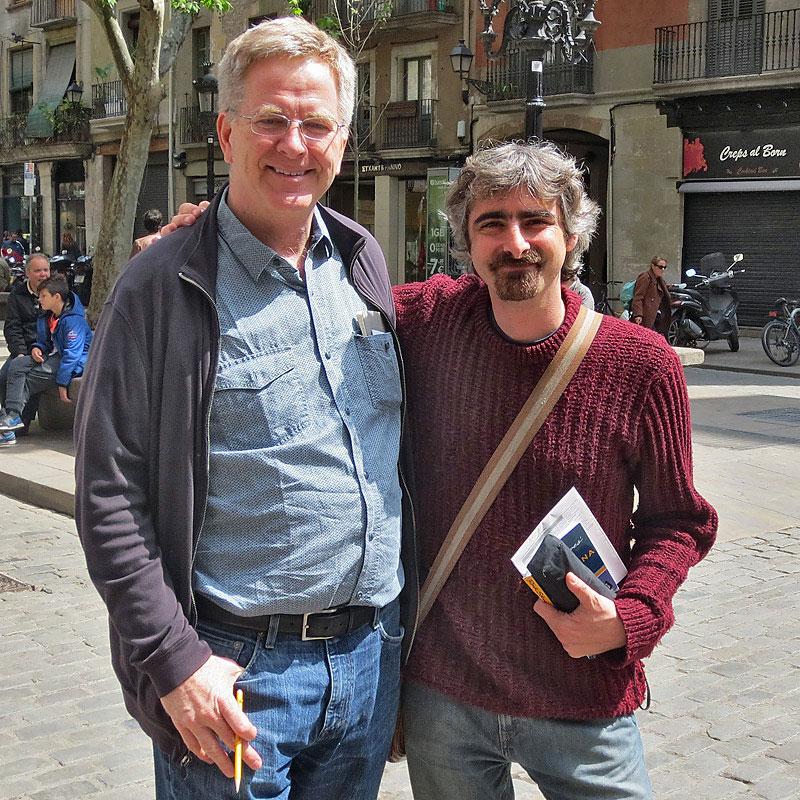 Rick Steves in Barcelona with the founder of Runner Bean Tours